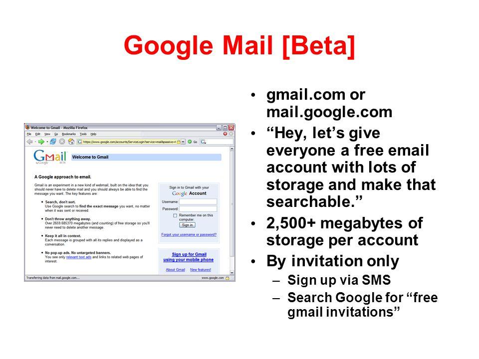 Google Mail [Beta] gmail.com or mail.google.com